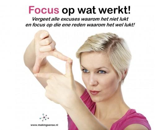Focus op wat werkt!